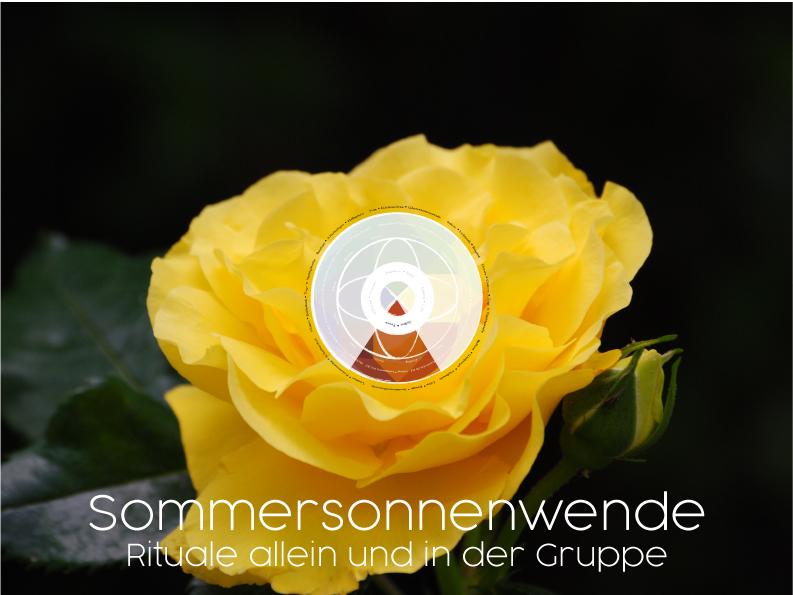 Mittsommer Rituale - Sommersonnenwende - Mittsommer: Rituale allein und in der Gruppe
