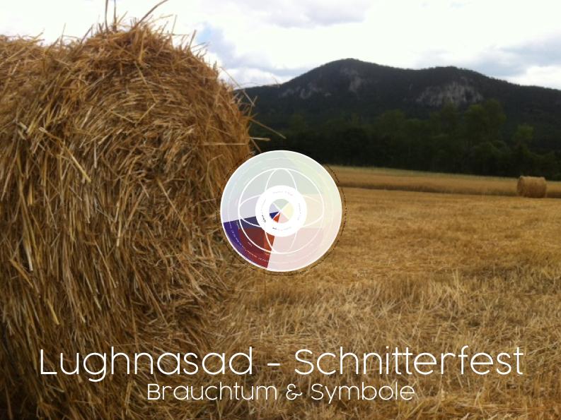 Lughnasad BrauchtumSymbole - Lughnasad, das Schnitterfest: Brauchtum & Symbole