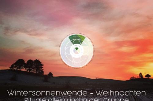 Wintersonnenwende Rituale 500x330 - Wintersonnenwende & Weihnachten: Rituale allein oder in der Gruppe